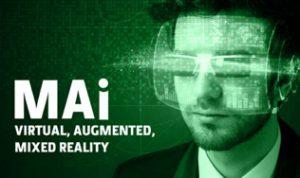 MAI Virtual, Augmented, Mixed Reality