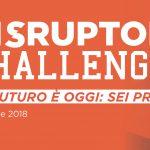 Disruptor Challenge: al via il contest per stimolare l'imprenditorialità degli studenti universitari