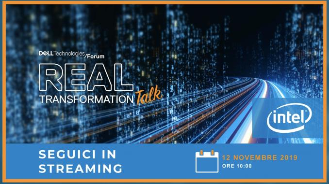 DTF Talk - Dell Technology Forum Real Transformation